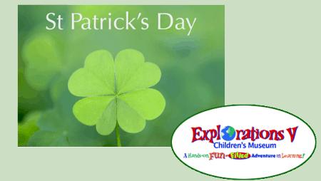Explorations V St Patrick's Day