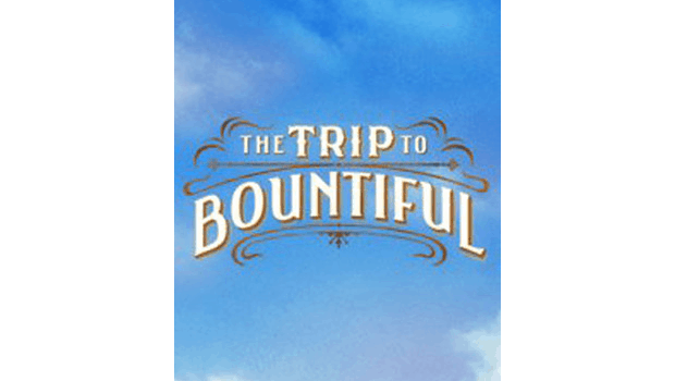 The Trip to Bountiful