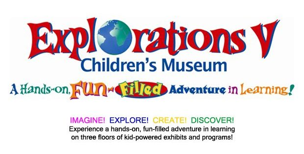 Explorations V Children's Museum is a fun-filled adventure in learning! Imagine Explore Create Discover. Experience a hands-on funfilled adventure in learning on three floors of kid powered exhibits and programs.