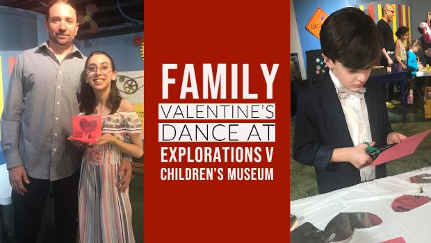 Family Valentine's Dance at Explorations V