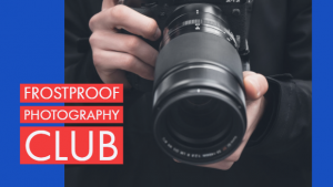 Frostproof Photography Club
