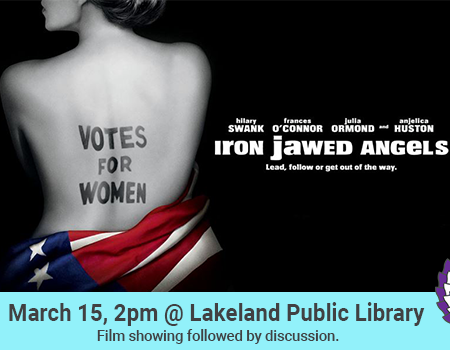 Iron Jawed Angels Lakeland March 15