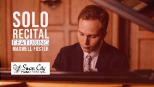 Maxwell Foster Solo Recital graphic