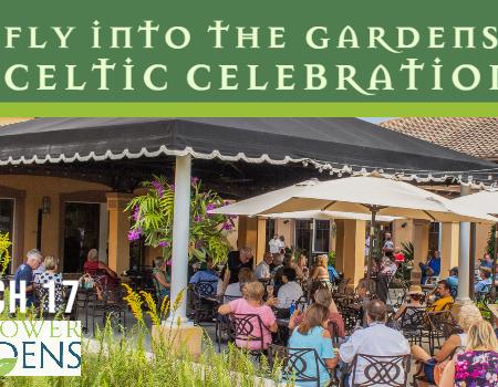 Fly Into the Gardens: Celtic Celebration
