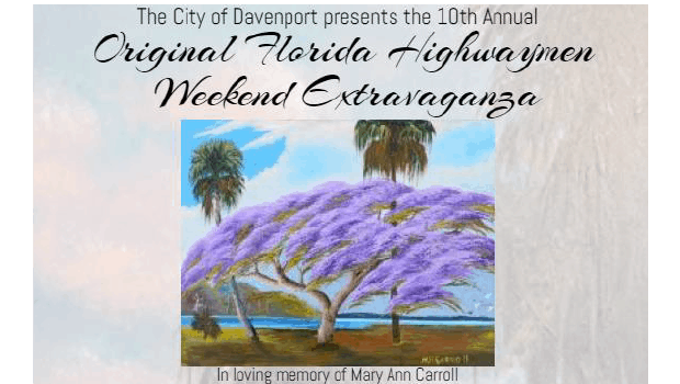 City of Davenport presents the 10th Annual Florida Highwaymen Weekend Extravaganza