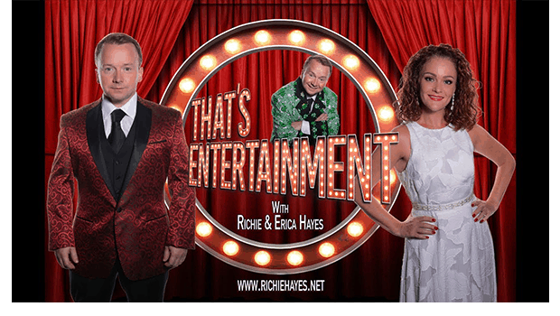 That's Entertainment with Richie & Erica Hayes