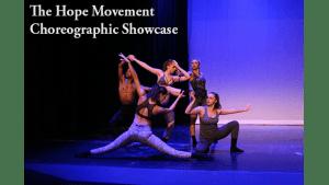 Dancers captioned The Hope Movement Choreographic Showcase