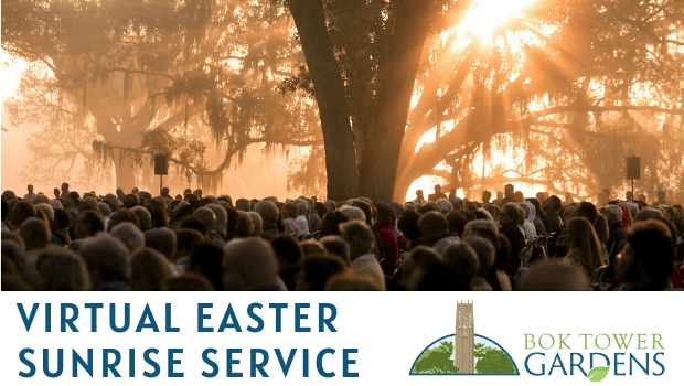 Sunrise behind tree and congregation outide, Text: Virtual Easter Sunrise Service, Logo: Bok Tower Gardens