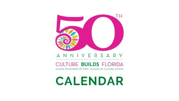 50th Anniversary Culture Builds Florida Department of State Division of Cultural Affairs Pink & Green Logo Word - Calendar