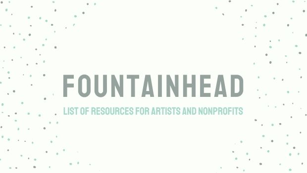 Speckled background: FOUNTAINHEAD: List of resources for artists and nonprofits