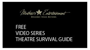 Mathews Entertainment Logo - Free Video Series, Theatre Survival Guide