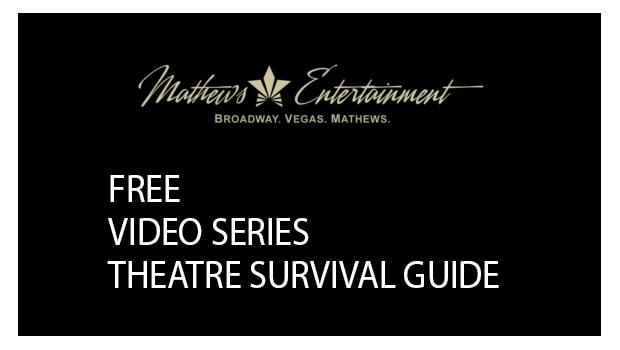 Mathews Entertainment Logo - Free Video Series, Theatre Survival Guide