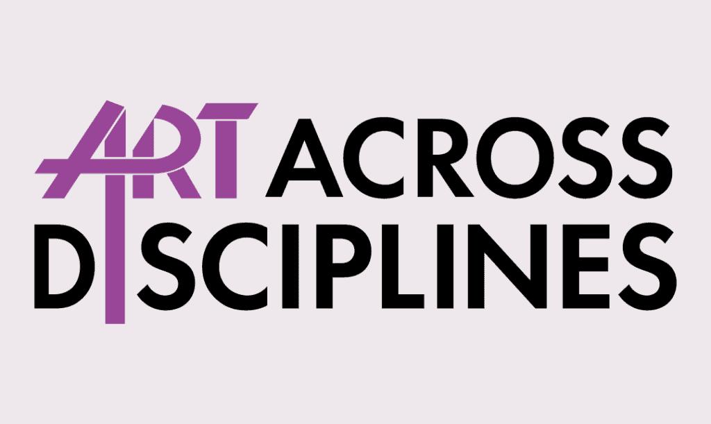 Art Across Disciplines