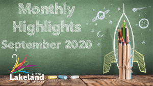 Blackboard, City of Lakeland Swan, Pencil Rocket Ship, Text: Monthly Highlights September 2020