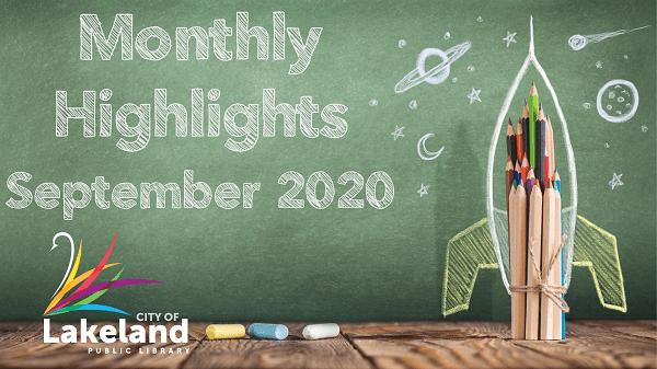 Blackboard, City of Lakeland Swan, Pencil Rocket Ship, Text: Monthly Highlights September 2020