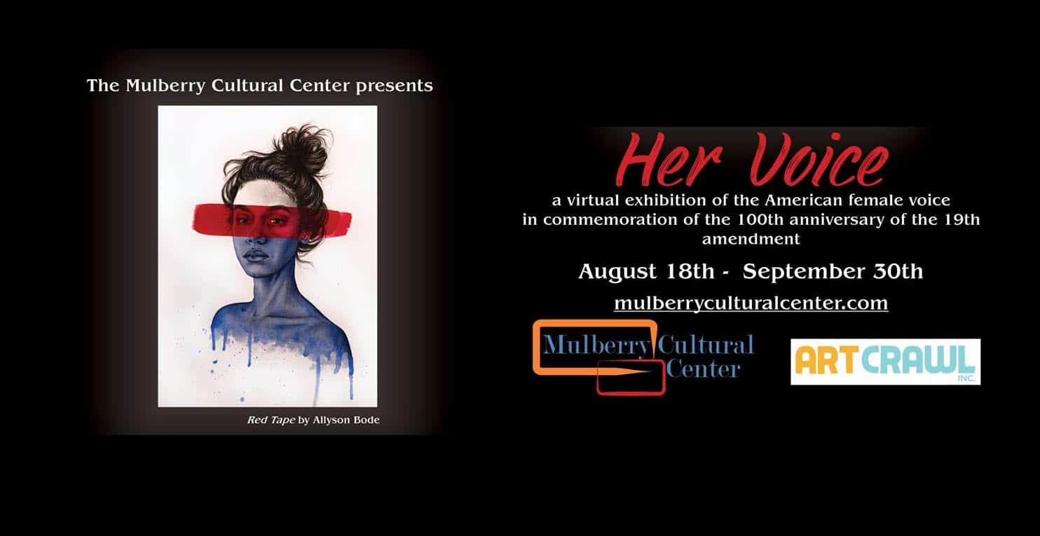 Artwork is called Red Tape by Alison Boyd. Itis Graphite, Acrylic Gouache, Colored Pencil. Text is: The Mulberry Cultural Center presents Her Voice: A virtual exhibition of the American female voice in commemoration of the 100th anniversary of the 19th amendment, August 18th-September 30th at mulberryculturalcenter.com