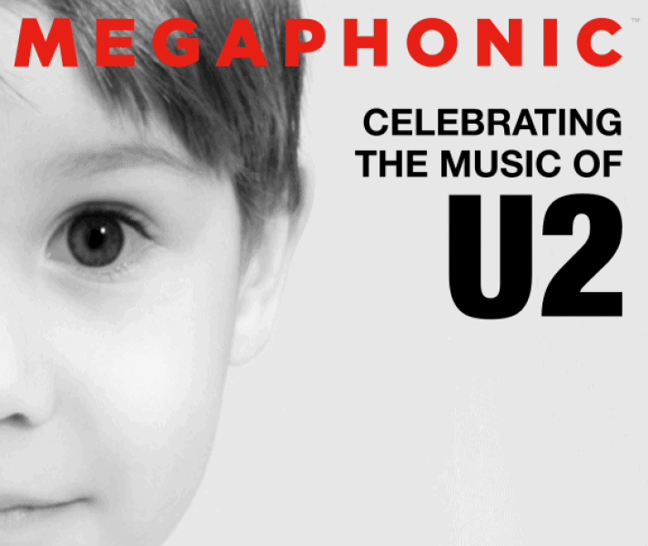 Megaphonic: Celebrating the music of U2