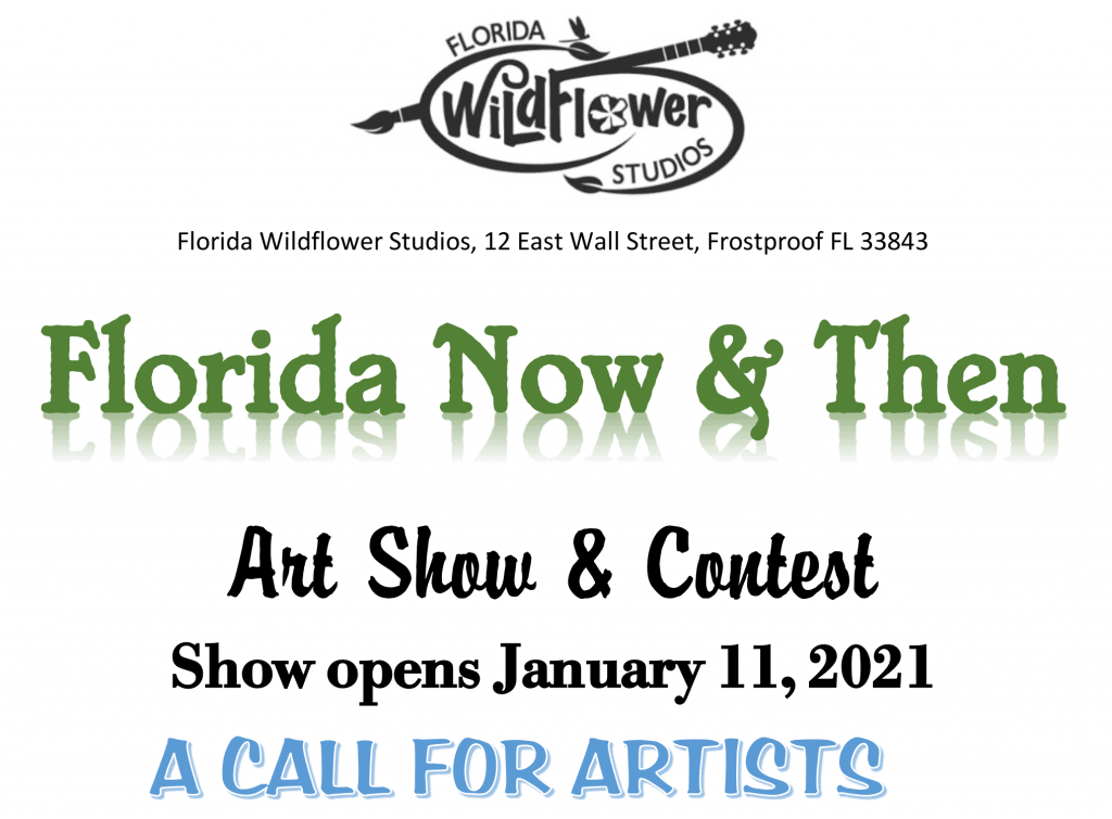 Florida Now & Then Art Show & Contest Show Opens January 11, 2021