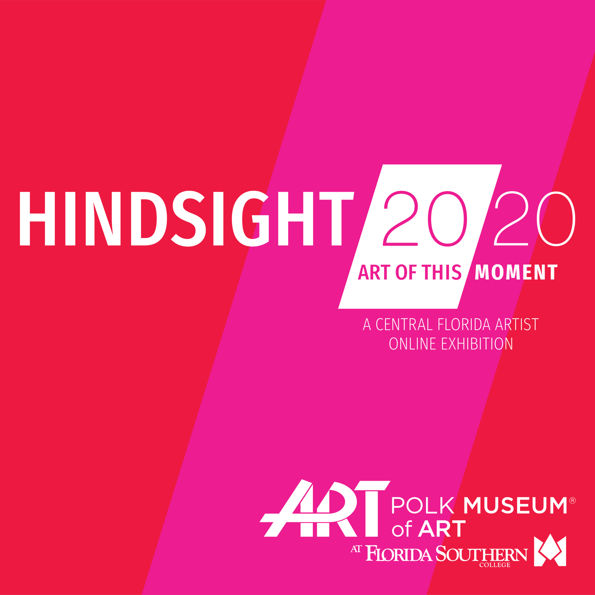 Red/Pink background Hindsight 2020 Art of this Moment: A Central Florida Artist Online Exhibition