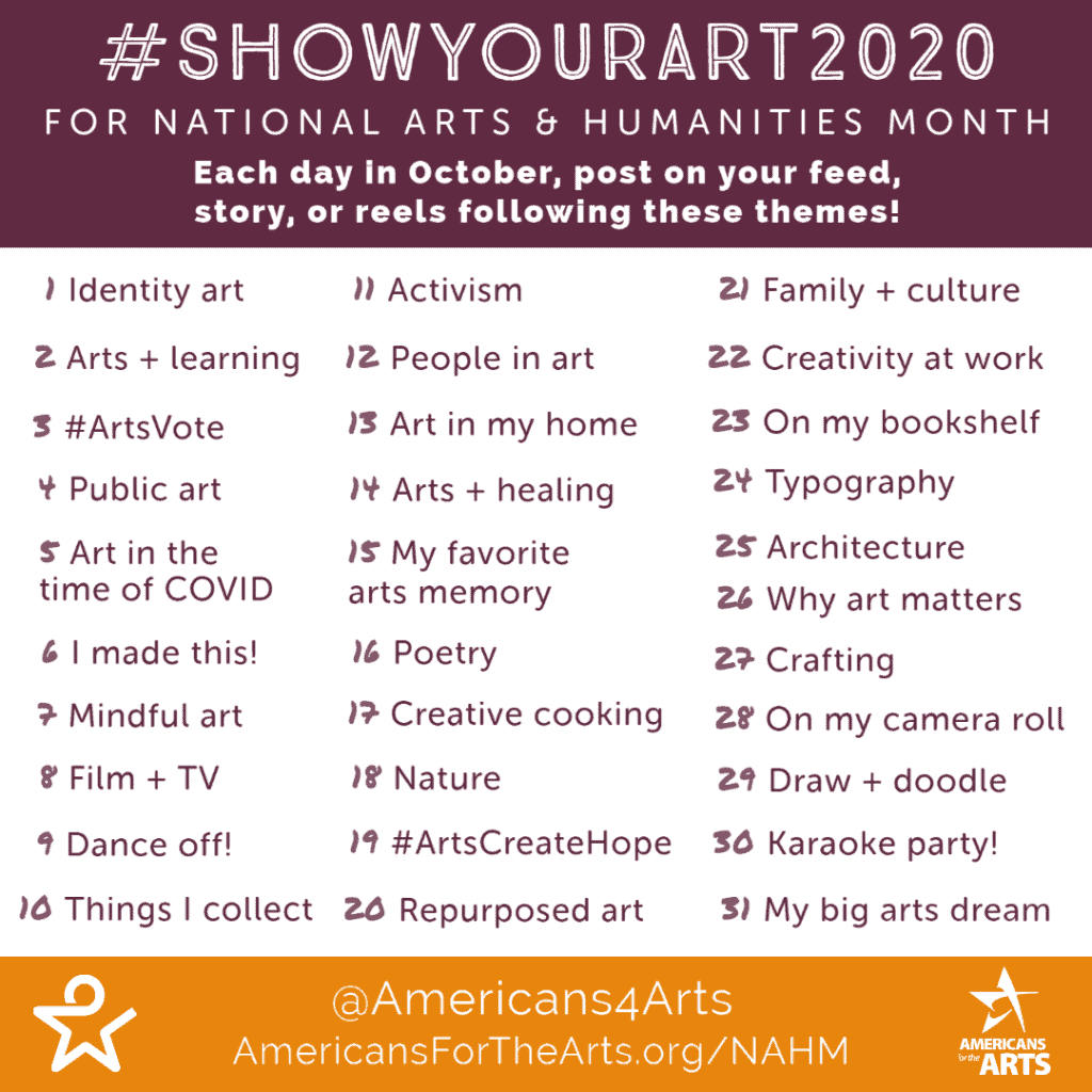 Show Your Art 2020 for National Arts & Humanities Month