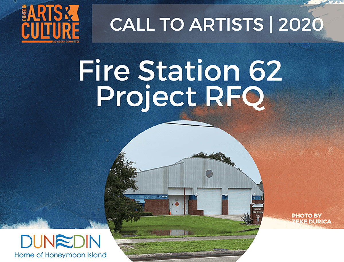 Dunedin Logo, Call to Artists 2020, Fire Station 62 photo and Project RFQ