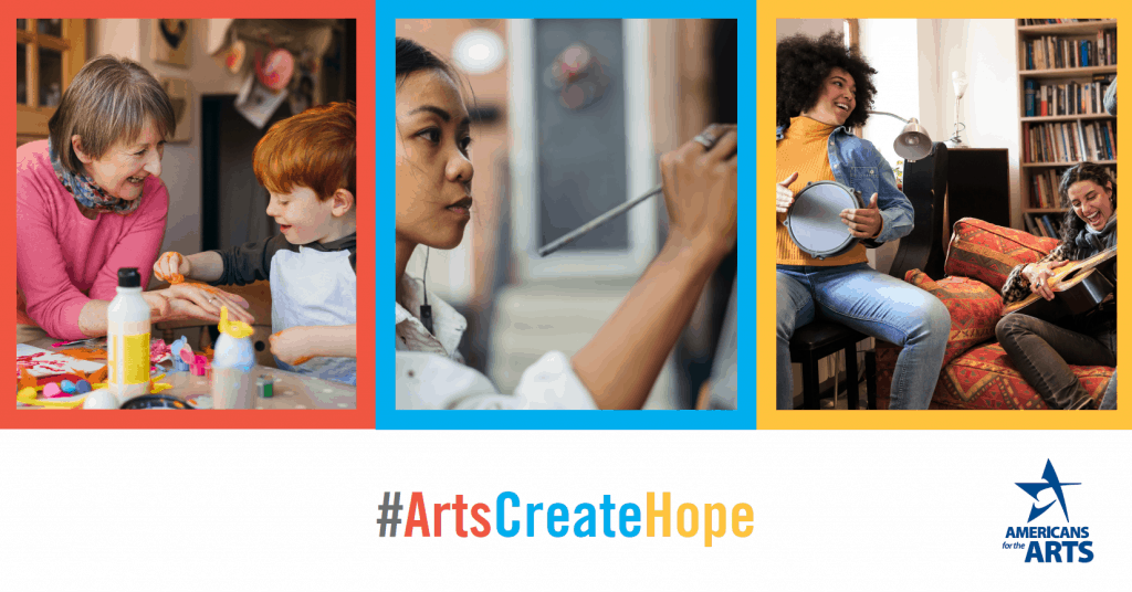 Arts Create Hope Trio of Images Americans for the Arts Logo