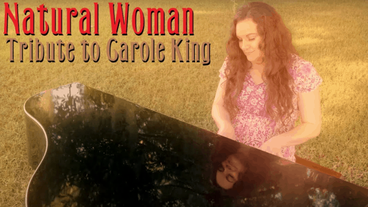 Photo of woman at piano. Text is Natural Woman, Tribute to Carole King