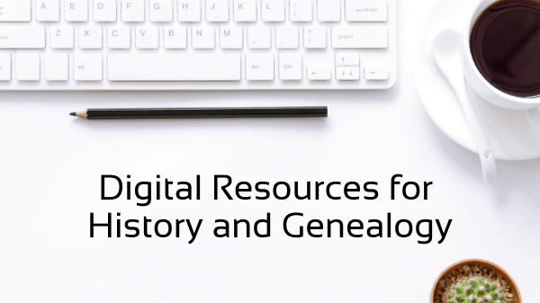 Digital Resources for History and Genealogy, computer keyboard, cup of coffee