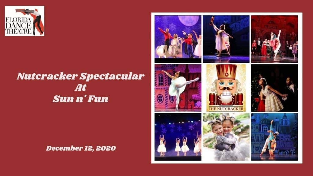 Nutcracker Spectacular at Sun n' Fun - December 12, 2020
