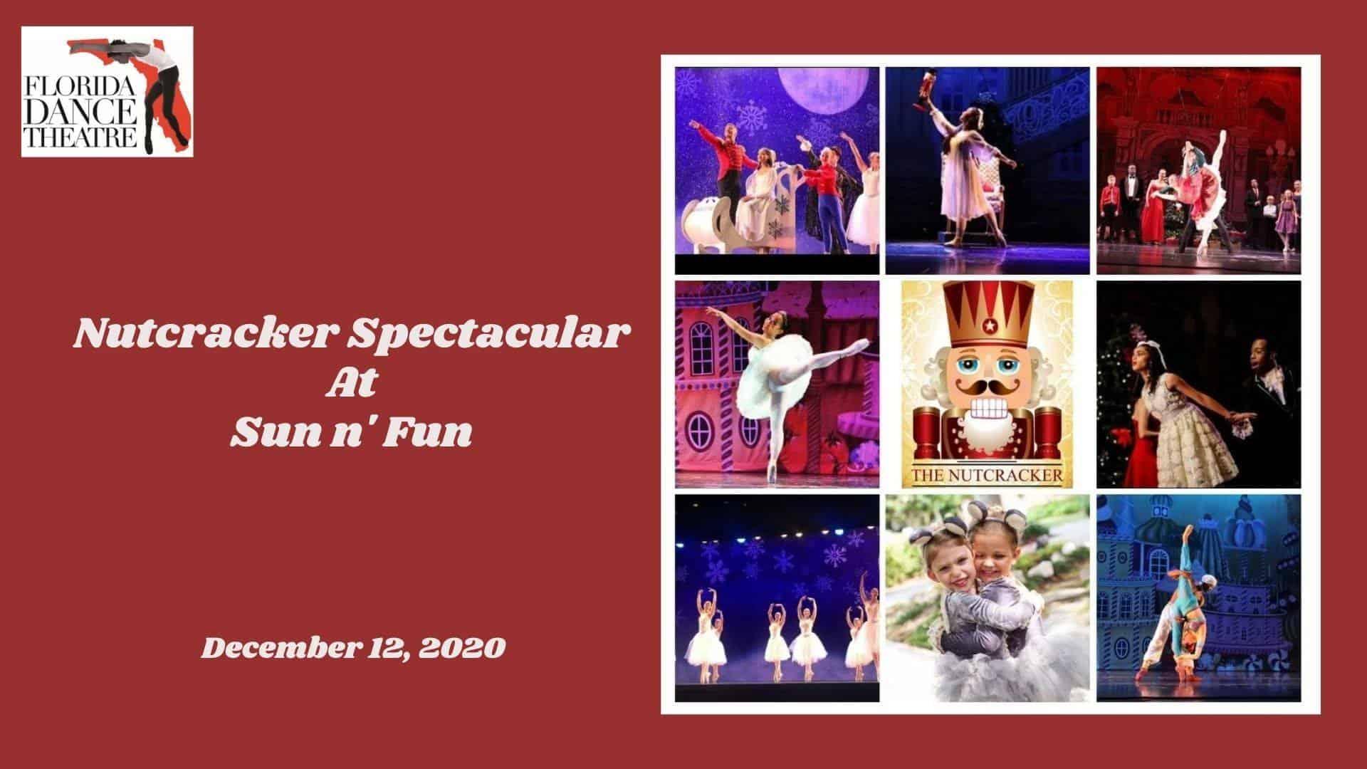 Nutcracker Spectacular at Sun n' Fun - December 12, 2020