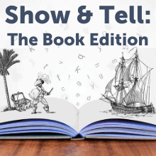 Show & Tell: The Book Edition