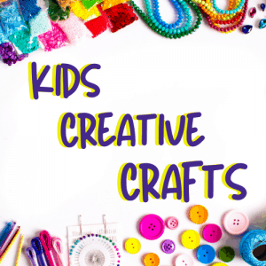Kids Creative Crafts