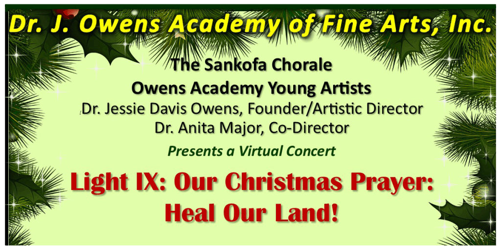 Owens Academy of Fine Arts Light IX: Our Christmas Prayer: Heal Our Land!