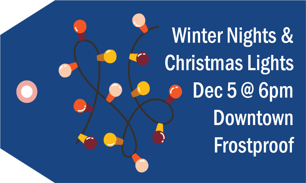 Blue gift tag says Winter Nights & Christmas Lights, December 5 at 6pm, Downtown Frostproof