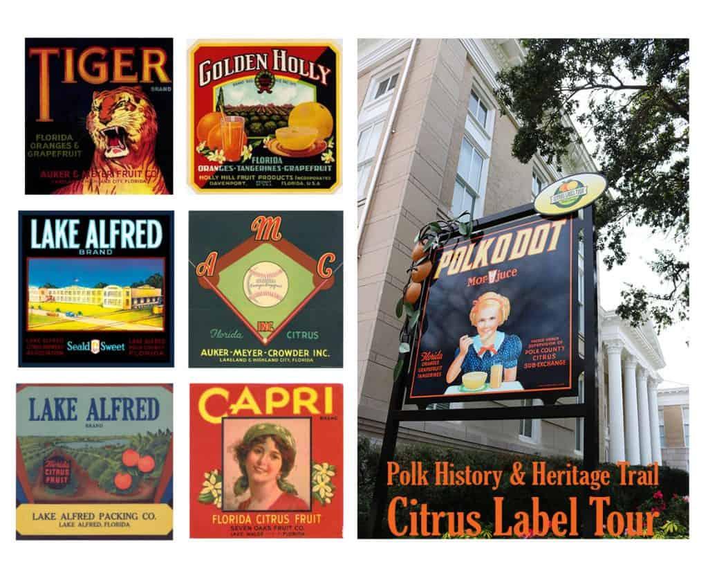 6 vintage citrus labels, photo of the Polkodot Citrus Sign labeled Polk History & Heritage Trail Citrus Label Tour