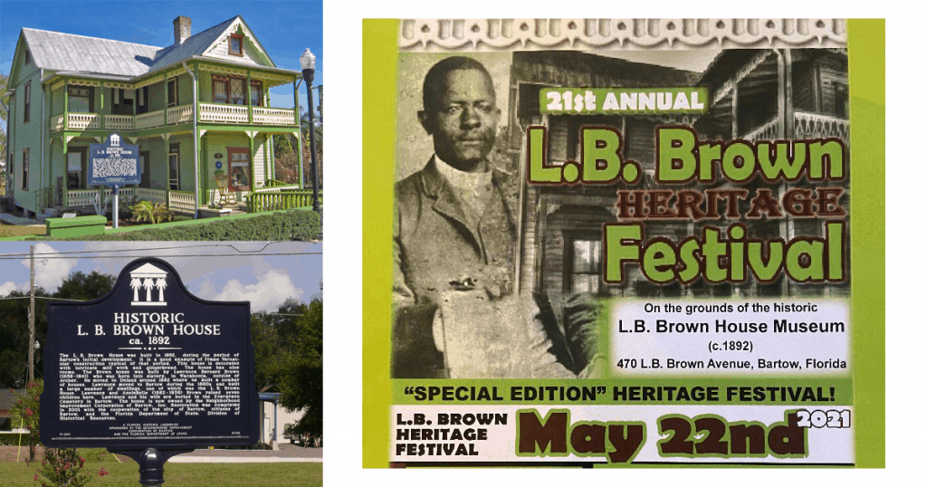LB Brown House, LB Brown Historic Marker and LB Brown Festival Poster