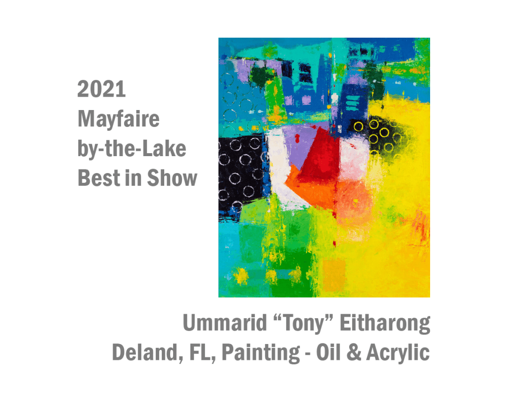 """2021 Mayfaire by the Lake Best in Show Ummarid """"Tony"""" Ethrarong, Deland, FL Painting - Oil & Acrylic"""