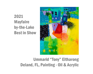 "2021 Mayfaire by the Lake Best in Show Ummarid ""Tony"" Ethrarong, Deland, FL Painting - Oil & Acrylic"