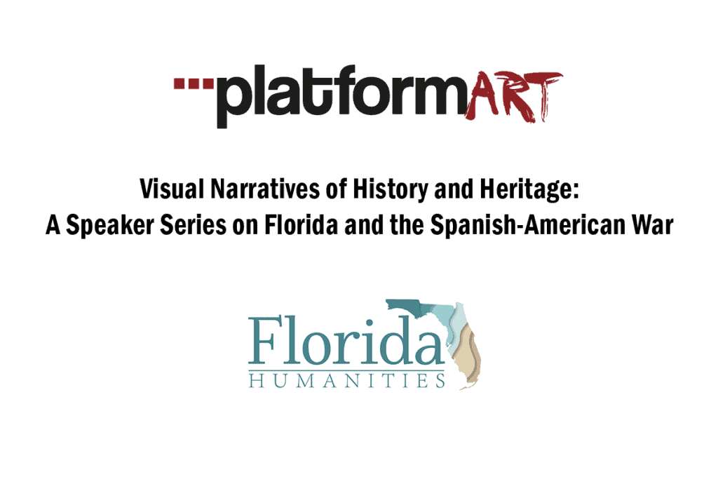 Cuba: Spanish-American War to Present Visual Narratives of History and Heritage: A Speaker Series on Florida and the Spanish-American War