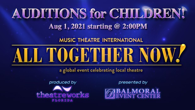 Auditions for Children - All Together Now!