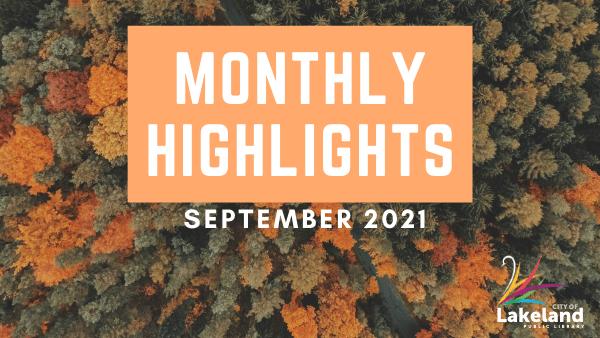 Monthly Highlights - September 2021